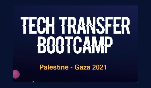 Tech Transfer Bootcamp- Gaza 2021